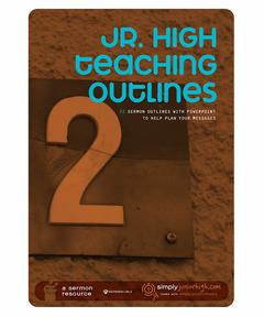Jr. High Teaching Outlines, Vol. 2 (download)