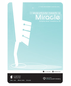 Everybody Needs a Miracle (download)