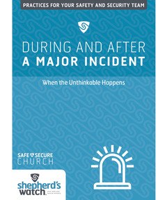 During and After a Major Incident DVD: When the Unthinkable Happens