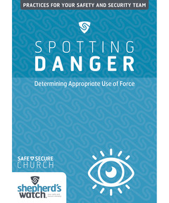 Spotting Danger DVD: Determining Appropriate Use of Force