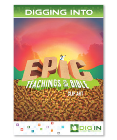 DIG IN, Epic Teachings of the Bible Clip Art CD - Download
