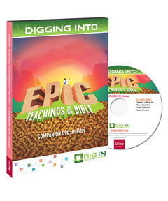 DIG IN, Epic Teachings of the Bible Companion DVD: Holiday