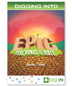 DIG IN, Epic Teachings of the Bible Album Download: Quarter 2