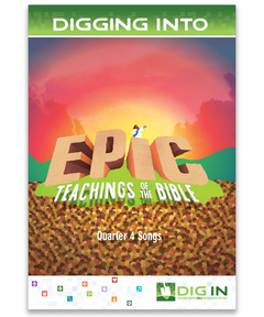 DIG IN, Epic Teachings of the Bible Album Download: Quarter 4