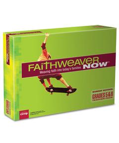 FaithWeaver NOW Grades 5 & 6 Teacher Pack - Spring