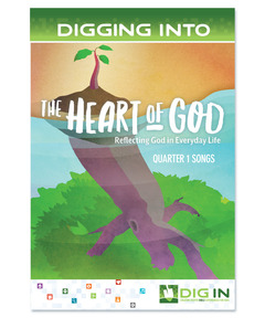 DIG IN, The Heart of God Album Download: Quarter 1
