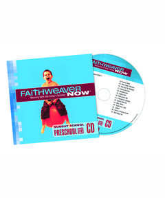 FaithWeaver NOW Preschool CD - Spring 2021