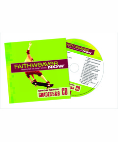 FaithWeaver NOW Grades 5 & 6 CD - Spring 2021