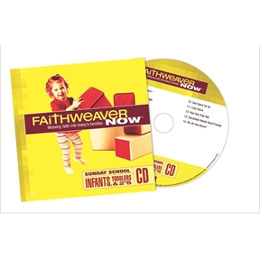 FaithWeaver NOW Infants, Toddlers & 2s CD - Summer 2021