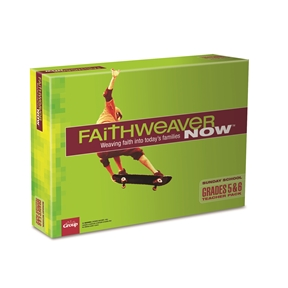 FaithWeaver NOW Grades 5 & 6 Teacher Pack - Summer 2021