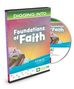 DIG IN, Foundations of Faith Clip Art CD