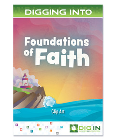 DIG IN, Foundations of Faith Clip Art Download