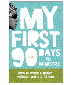 My First 90 Days in Ministry