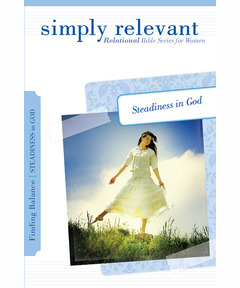 Simply Relevant: Relational Bible Series for Women--Finding Balance