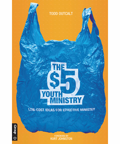 $5 Youth Ministry: Low-Cost Ideas for Effective Ministry
