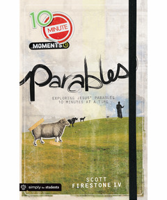 10 Minute Moments - Parables