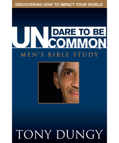 Dare to Be Uncommon: Men's Bible Study (pdf download)