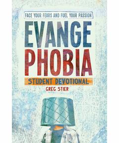 Evangephobia Student Devotional