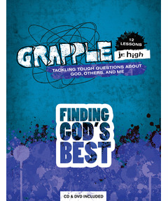 Grapple Jr High: Finding God's Best