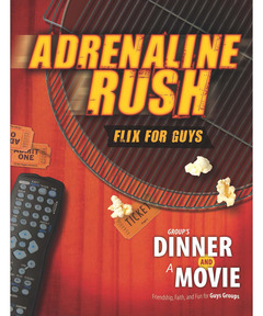 Group's Dinner and a Movie: Adrenaline Rush (pdf download)