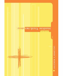 Group's Emergency Response Handbook for Children's Ministry (download)