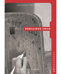 Group's Emergency Response Handbooklet: Rebellious Child (download)