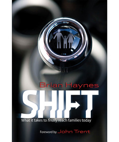 Shift: What it Takes to Finally Reach Families Today (eBook)