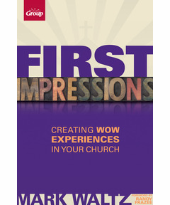 First Impressions: Creating Wow Experiences in Your Church (pdf download)