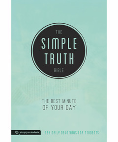 The Simple Truth Bible: The Best Minute of Your Day (365 Daily Devotions for Students)