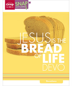 Jesus Is the Bread of Life Devo (pdf download)