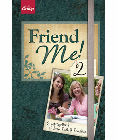 Friend Me 2! 6 Get-togethers to Deepen Faith & Friendship (pdf download)