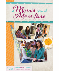 A Mom's Book of Adventure