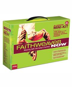 FaithWeaver NOW: 3-Lesson Mini-Kit
