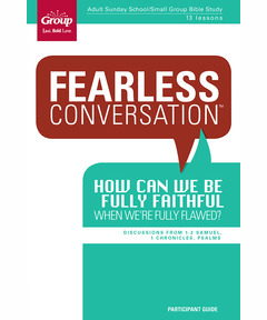 Participant Book Fearless Conversation: How Can We Be Fully Faithful When We're Fully Flawed?