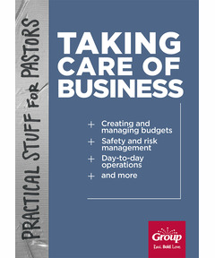 Practical Stuff for Pastors: Taking Care of Business