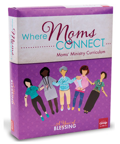 Where Moms Connect: A Year of Blessing Kit