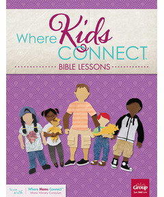 Where Kids Connect Bible Lessons - Volume 3