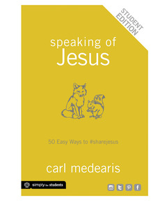 Speaking of Jesus Student Edition