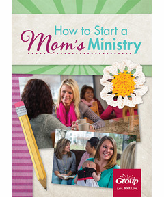 How to Start a Moms' Ministry