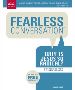Leader Guide Fearless Conversation: Why Is Jesus So Radical? (includes Digital Copy)