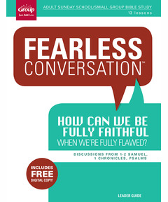 Leader Guide Fearless Conversation: How Can We Be Fully Faithful When We're Fully Flawed? (includes Digital Copy)