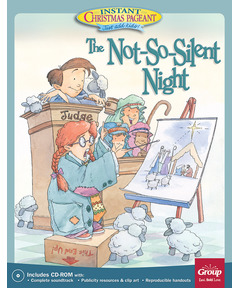 The Not-So-Silent Night: Instant Christmas Pageant (Just add kids!)