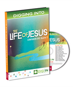 DIG IN, Life of Jesus Companion DVD: Quarter 2