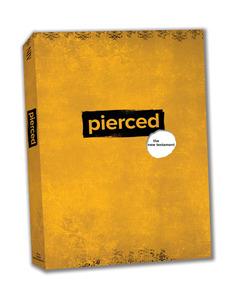 Pierced: The New Testament