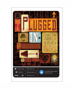 Plugged In DVD Small Group Curriculum