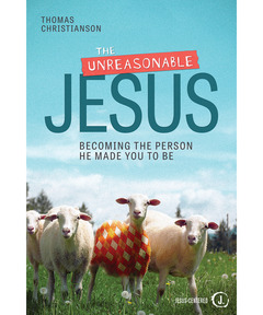 The Unreasonable Jesus