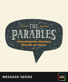 LIVE Message Series: The Parables