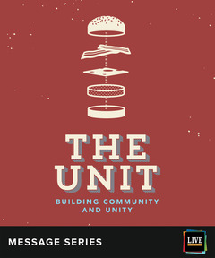 LIVE Message Series: The Unit