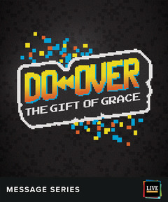 LIVE Message Series: Do Over