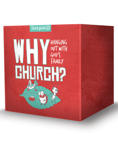 KidMin Quick Picks: WHY CHURCH?